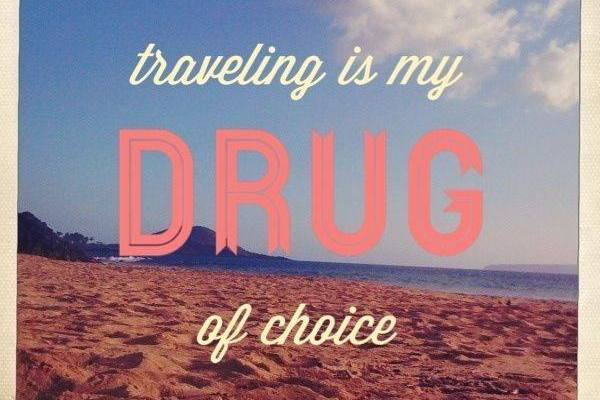 traveling_is_my_drug