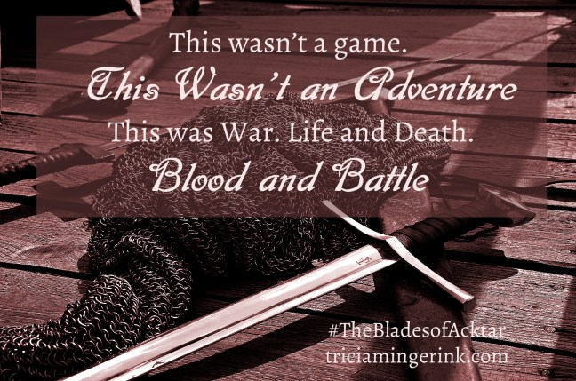 Blood and Battle Quote