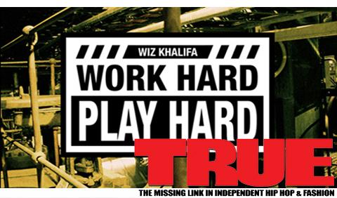 Wiz Work Hard Play Hard