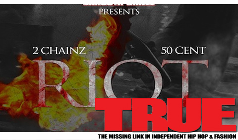 50 Cent 2 Chainz Riot