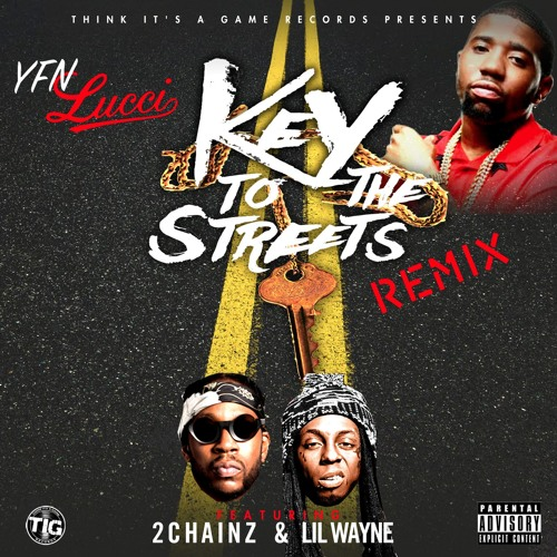yfn-lucci-keys-to-the-street-remix-2-chainz-lil-wayne