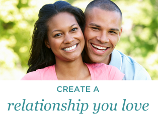 Create a Relationship You Love