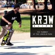Krew Klips: Pat Rumney @ Lincoln Park