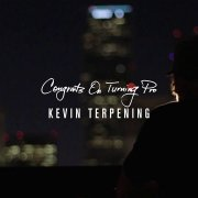 Congratulations on Turning Pro Kevin Terpening
