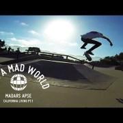 Madars Apse – California Living Pt.1