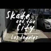 Skate & The City: Los Angles Teaser