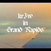 KR3W in Grand Rapids, MI
