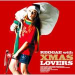 Reggae with Xmas Lovers