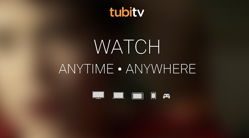 Tubi TV Devices and Ways to Watch