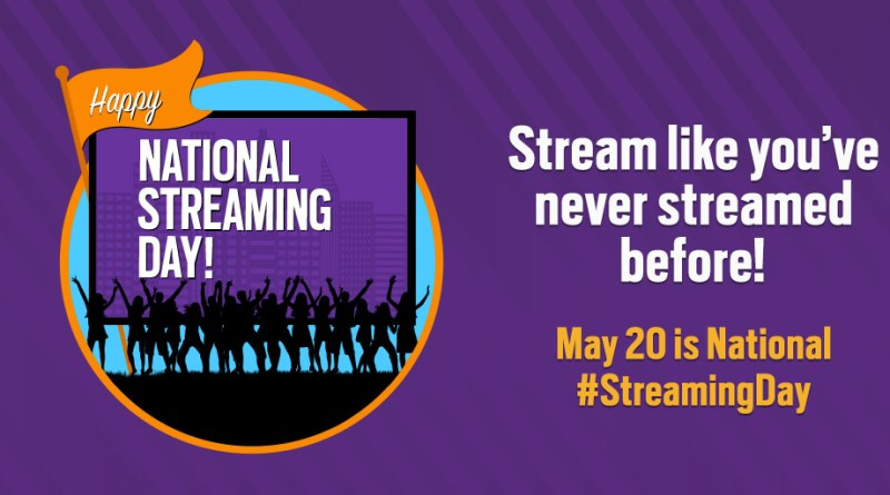 Happy National Streaming Day
