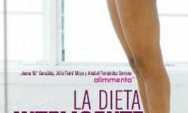 """Aprende a comer bien con el libro """"la dieta inteligente"""""""