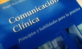 Reseña del libro 'Comunicación Clínica, Principios y Habilidades para la Práctica'