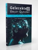 Gelecekten Beyin Öyküleri 1