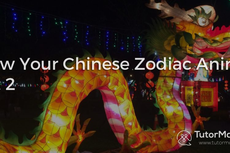Know Your Chinese Zodiac Animal – Part 2