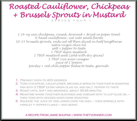 RECIPE roasted cauli chick bruss