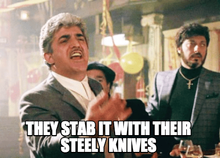 THEY-STAB-IT-WITH-THEIR-KNIVES