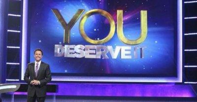 You Deserve It TV show
