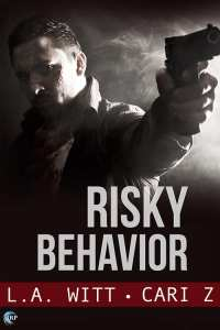 Risky Behavior by Cari Z & L.A. Witt: Blog Tour, Review and Giveaway