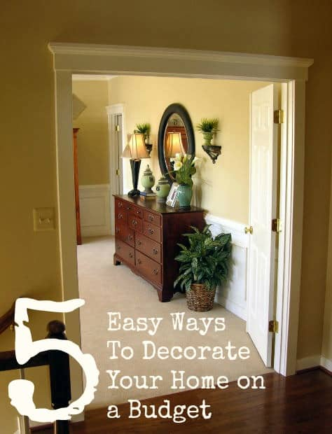 5 easy ways to decorate your home on a budget two kids for Home decor on a budget