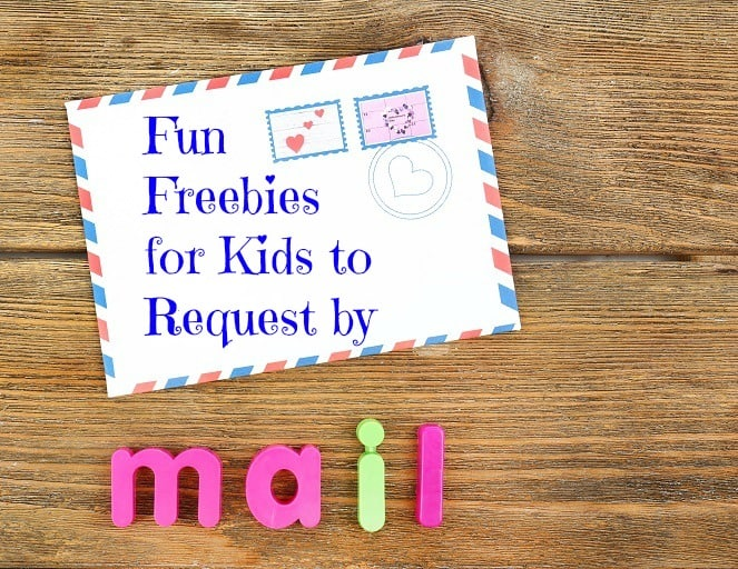 Fun Freebies for Kids to Request By Mail