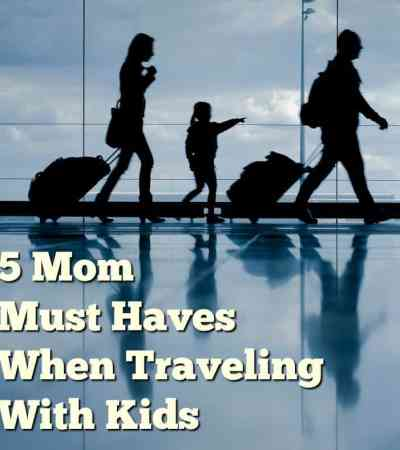 Travel Must Haves for Family