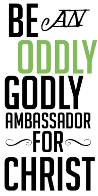 Be and Oddly Godly Ambassador