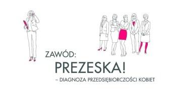 preview_Diagnoza_Przedsi_biorczo_ci_Kobiet_Zaw_d_Prezeska