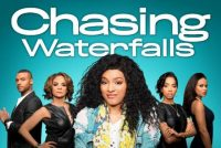 TV One's Original Film CHASING WATERFALLS Explores The Worlds Of High Fashion And Faith This Mother's Day!