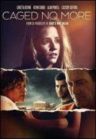 Caged No More DVD – Kevin Sorbo, Loretta Devine, Kathie Lee Gifford