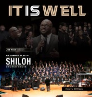 "Joe Pace Presents: H.B. Charles, Jr And The Shiloh Church Choir / First Single ""It Is Well"""