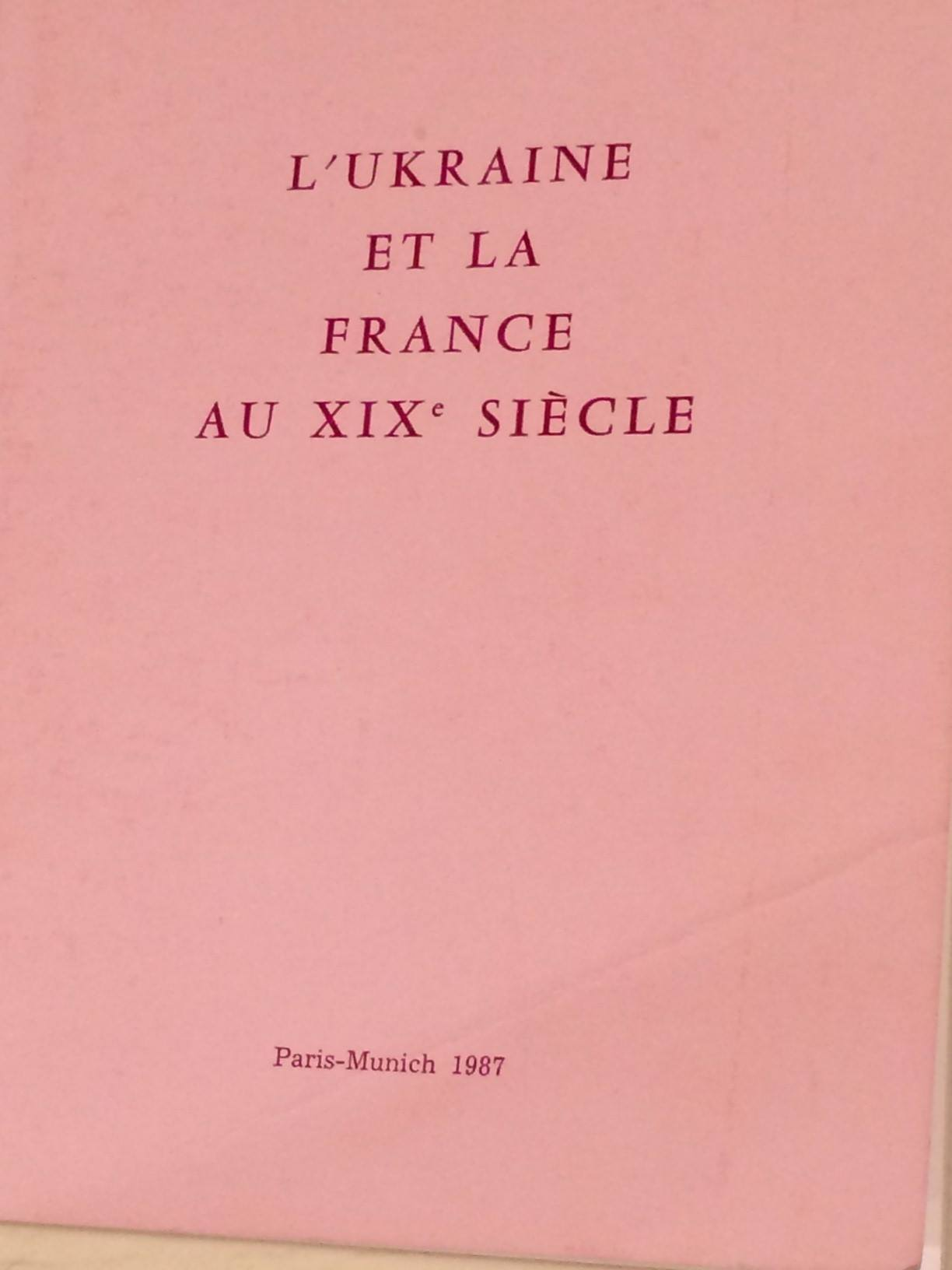 L'UKRAINE ET LA FRANCE AU XIX SIECLE
