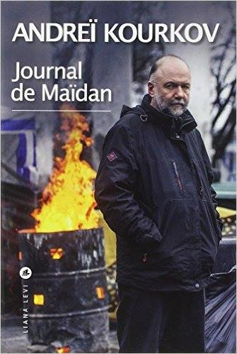 Andreï Kourkov – Journal de Maïdan