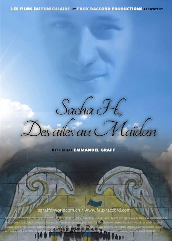 Sacha H., les Ailes au Maîdan, documentaire