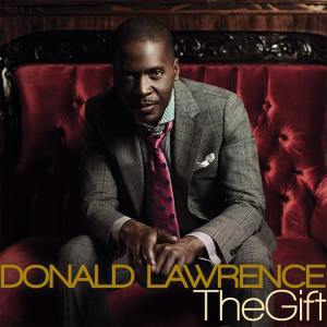 donald-lawrence_the-gift