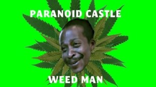 Paranoid Castle &#8211; Weed Man