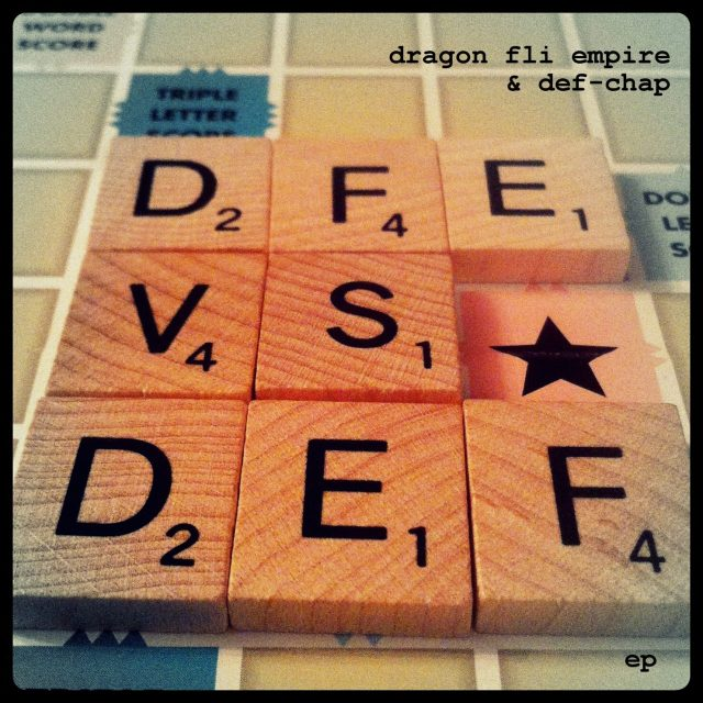 Dragon Fli Empire & Def-Chap - DFE vs DEF