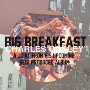"Big Breakfast - ""Charles Oakley"""