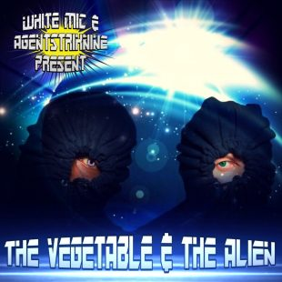 the-vegetable-the-alien-white-mic-agentstriknine