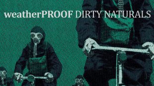 weatherproof-dirty-naturals