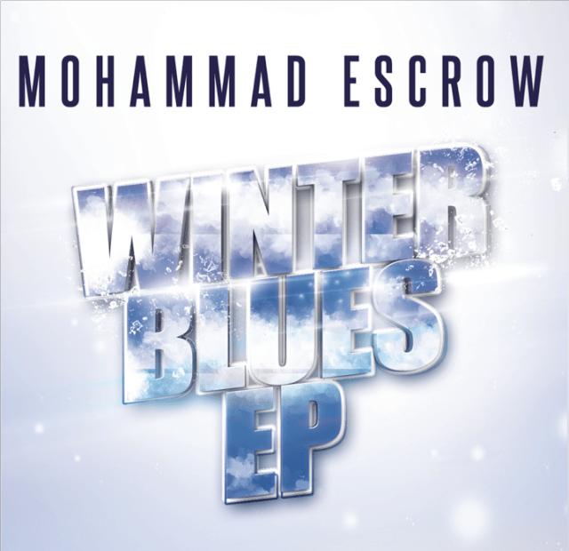Mohammad Escrow - Winter Blues EP