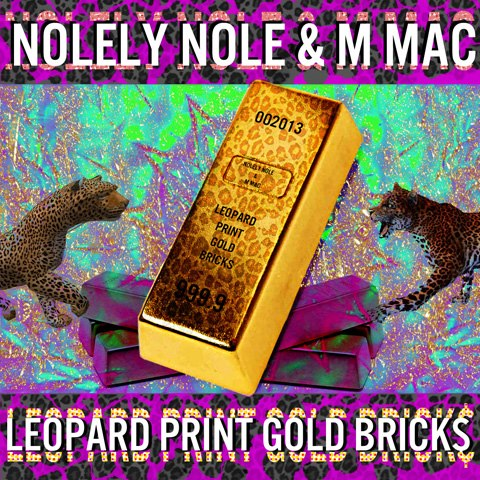 Nolely Nole &amp; M Mac - Leopard Print Gold Bricks