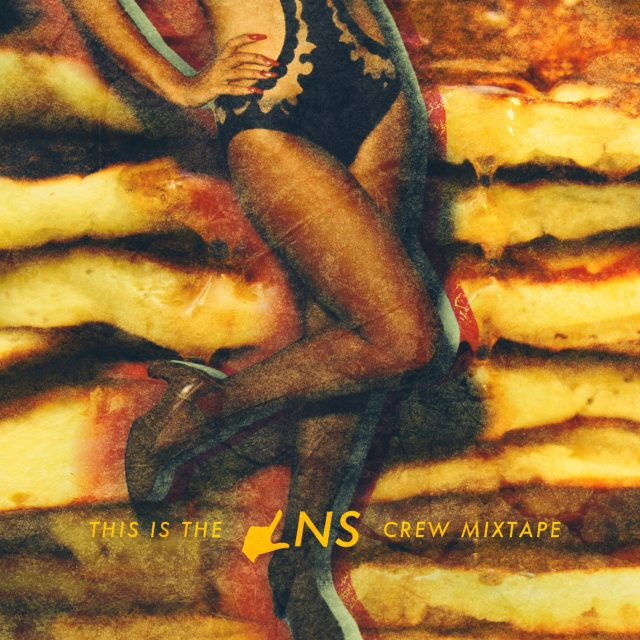 LNS Crew - This is the LNS Crew Mixtape