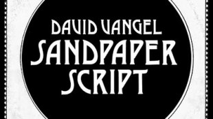 david-vangel-sandpaper-script