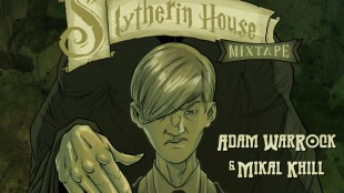 Adam WarRock & Mikal kHill - The Slytherin House Mixtape