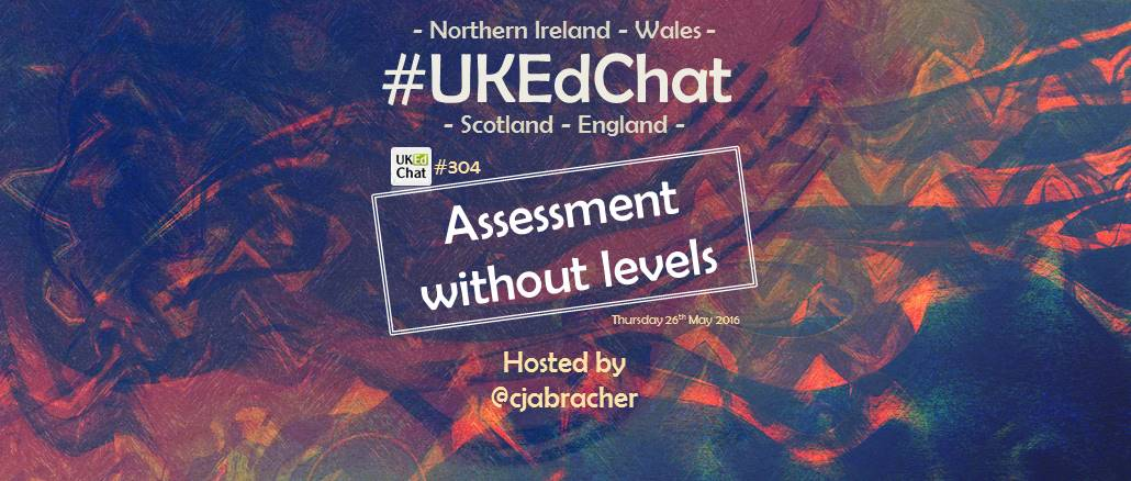Session 304: Assessment without Levels