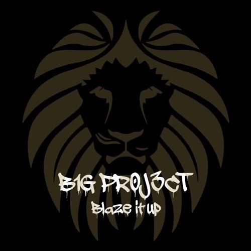 bigproject-blazeitup
