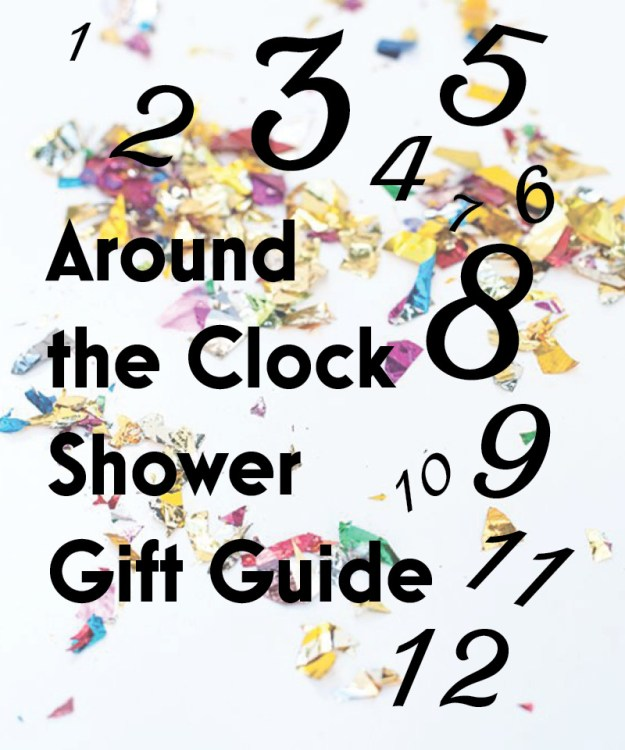 Around the Clock Shower Gift Guide: Ideas for every hour