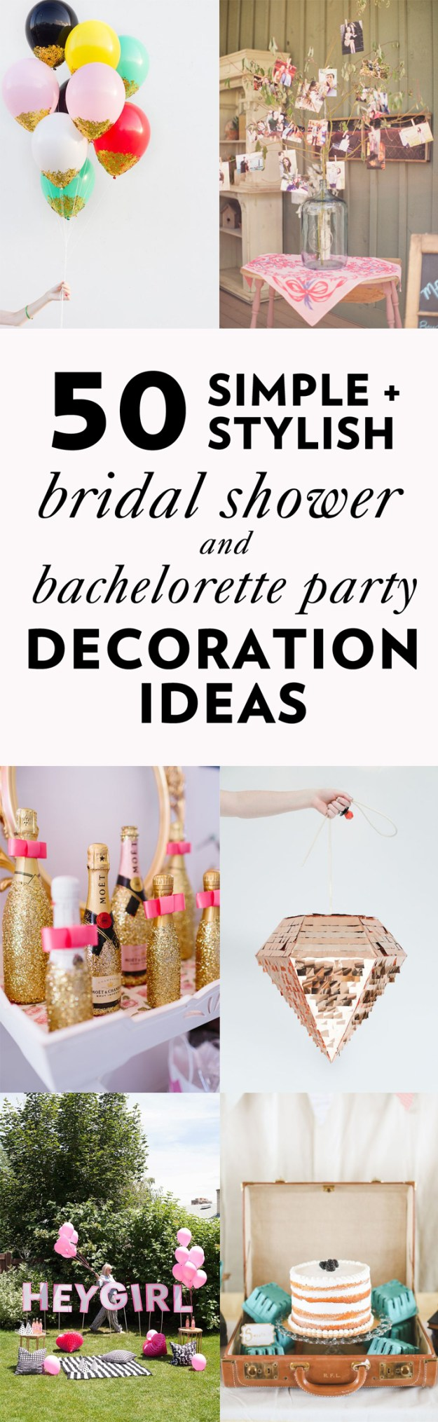 50 Simple and Stylish DIY Bridal Shower & Bachelorette Decoration Ideas from Ultimate Bridesmaid