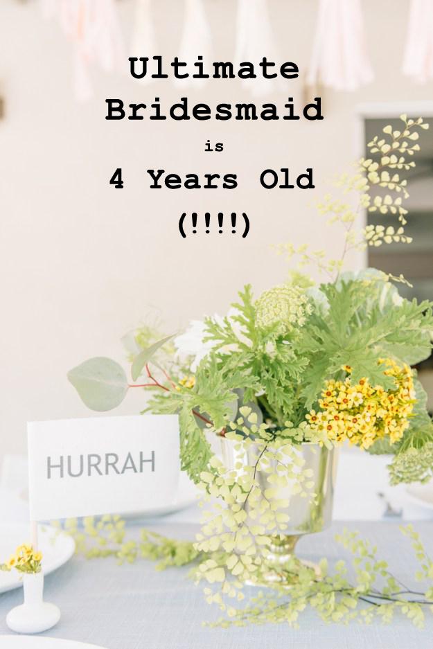 Ultimate Bridesmaid 4th Birthday