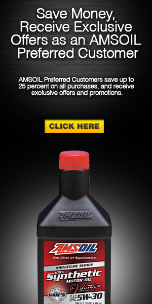 AMSOIL Preferred Customers save up to 25 percent, earn points, get exclusive promotions, and win free gear